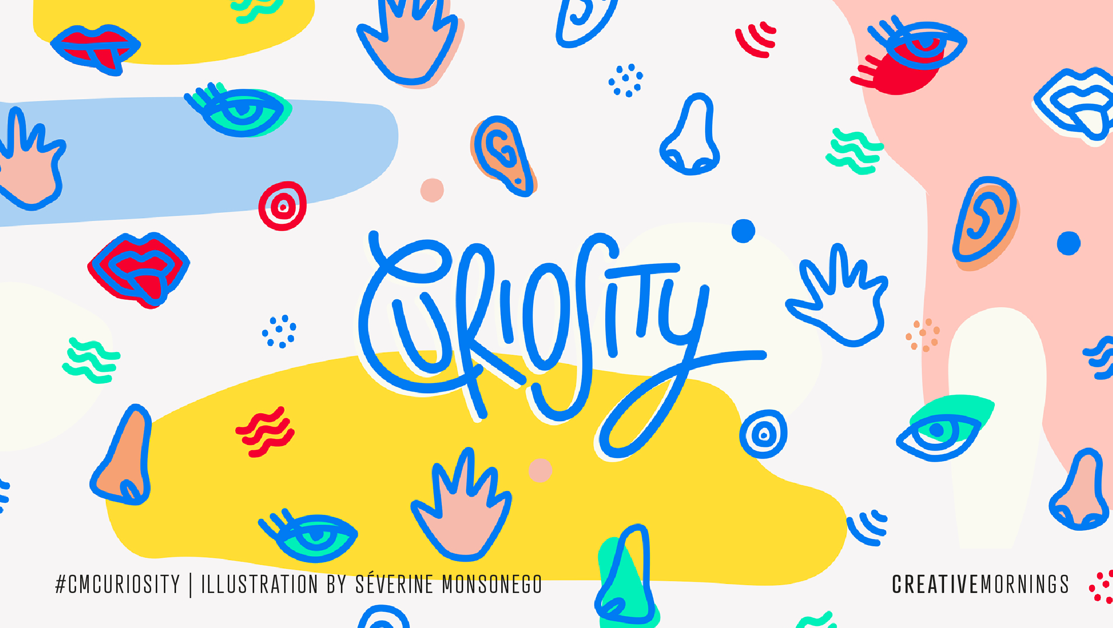 Curiosity - CreativeMornings themes